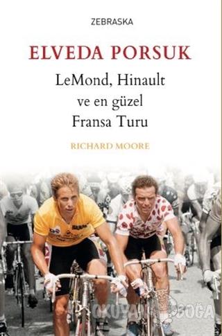 Elveda Porsuk - Richard Moore - Zebraska Yayınları