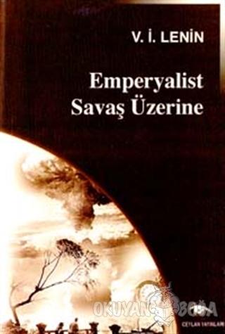 Emperyalist Savaş Üzerine - Vladimir İlyiç Lenin - Ceylan Yayınları