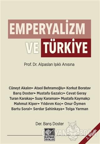 Emperyalizm ve Türkiye - Cüneyt Akalın - Kaynak Yayınları