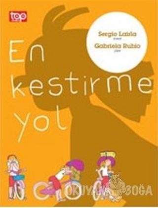 En Kestirme Yol - Sergio Lairla - Top Yayıncılık