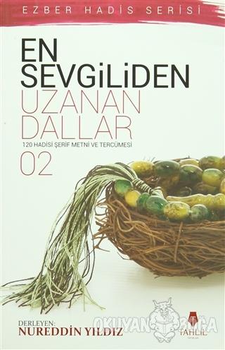 En Sevgiliden Uzanan Dallar 2 - Kolektif - Tahlil Yayınları