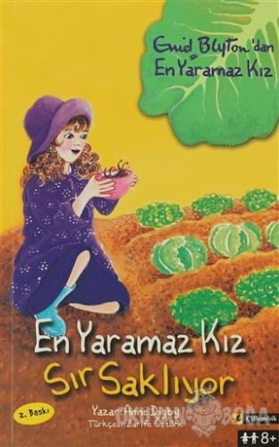 En Yaramaz Kız Sır Saklıyor - Anne Digby - Çitlembik Yayınevi