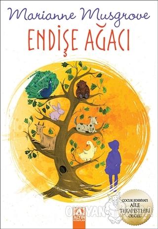 Endişe Ağacı - Marianne Musgrove - Altın Kitaplar