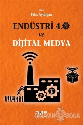 Endüstri 4.0 ve Dijital Medya