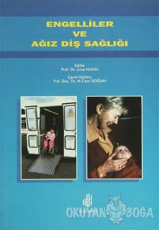 Engelliler ve Ağız Diş Sağlığı - June Nunn - Nobel Tıp Kitabevi