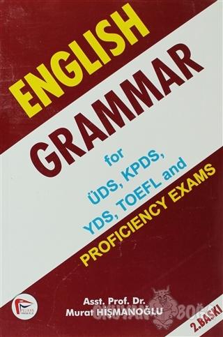 English Grammar for ÜDS, KPDS, YDS, TOEFL and - Murat Hişmanoğlu - Pel