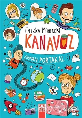 Entrika Mühendisi Kanavoz - Asuman Portakal - Altın Kitaplar