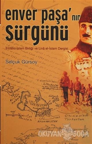 Enver Paşa'nın Sürgünü - Selçuk Gürsoy - Salyangoz Yayınları