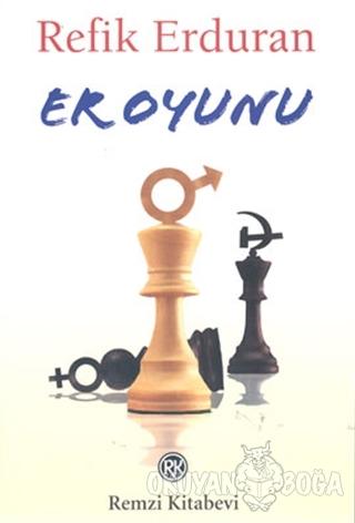 Er Oyunu - Refik Erduran - Remzi Kitabevi