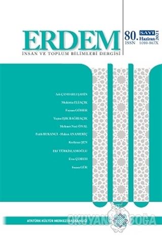 Erdem Atatürk Kültür Merkezi Dergisi Sayı: 80 Haziran 2021 - Kolektif