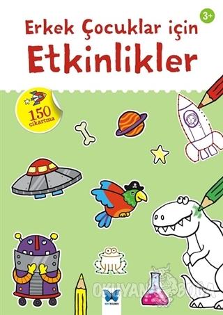 Erkek Çocuklar için Etkinlikler - Kolektif - Mavi Kelebek Yayınları