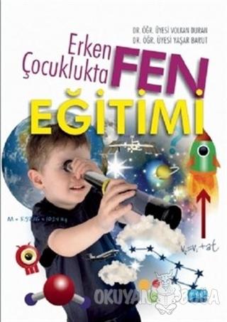 Erken Çocuklukta Fen Eğitimi - Volkan Duran - Nobel Akademik Yayıncılı