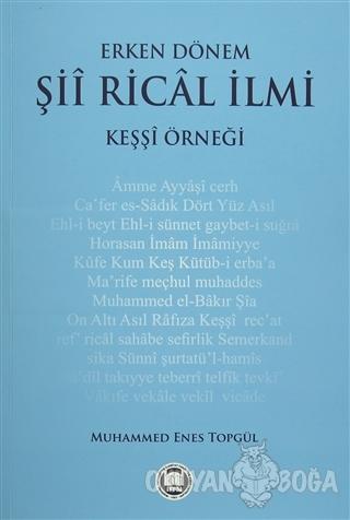 Erken Dönem Şii Rical İlmi - Keşşi Örneği - Muhammed Enes Topgül - Mar