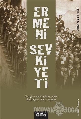 Ermeni Sevkiyeti - Arsen Ceyhan - Gita Yayınları