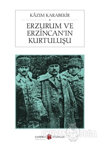Erzurum ve Erzincan'ın Kurtuluşu