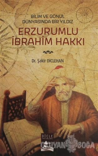 Erzurumlu İbrahim Hakkı - Şakir Diclehan - Dicle Yayınları