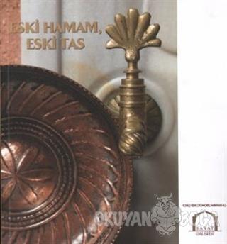 Eski Hamam, Eski Tas - Kolektif - Yapı Kredi Yayınları Sanat