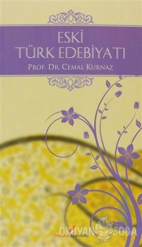 Eski Türk Edebiyatı - Cemal Kurnaz - Berikan Yayınları