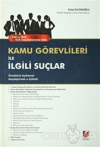 Eski ve Yeni Türk Ceza Kanununa Göre Kamu Görevlileri ile İlgili Suçla