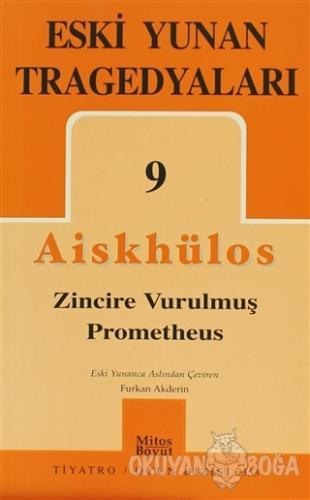 Eski Yunan Tragedyaları 9 - Aiskhylos - Mitos Boyut Yayınları