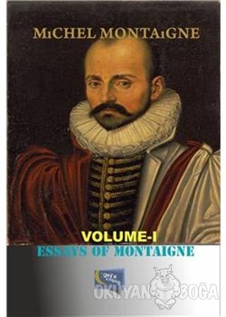 Essays Of Montaigne - Michel de Montaigne - Gece Kitaplığı