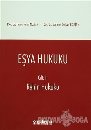 Eşya Hukuku Cilt 2 - Haluk Nami Nomer - On İki Levha Yayınları