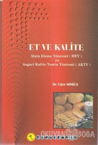 Et ve Kalite - Uğur Göğüş - Pelikan Tıp Teknik Yayıncılık
