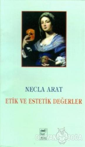 Etik ve Estetik Değerler
