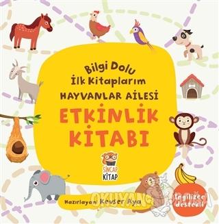 Etkinlik Kitabı - Bilgi Dolu İlk Kitaplarım Hayvanlar Ailesi - Kevser
