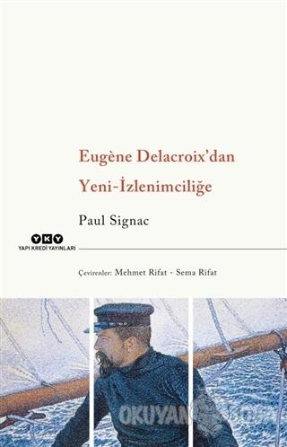 Eugene Delacroix'dan Yeni İzlenimciliğe