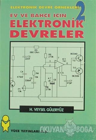 Ev ve Bahçe İçin Elektronik Devreler Elektronik Devre Örnekleri - 2