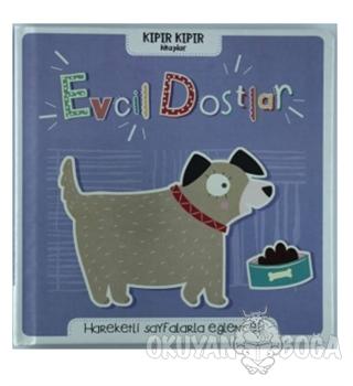 Evcil Dostlar - Kıpır Kıpır Kitaplar - Kolektif - Doğan Egmont Yayıncı