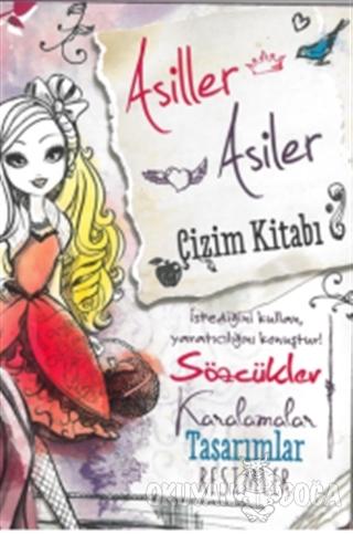 Ever After High: Asiller Asiler Çizim Kitabı - Kolektif - Doğan Egmont