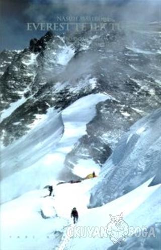 Everest'te İlk Türk Chomolungma Dünyanın Ana Tanrıçası (Ciltli) - Nasu
