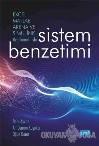 Excel, Matlab, Arena ve Simulink Uygulamalarıyla Sistem Benzetimi - Be