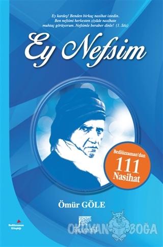 Ey Nefsim - Ömür Göle - Gelenek Yayıncılık