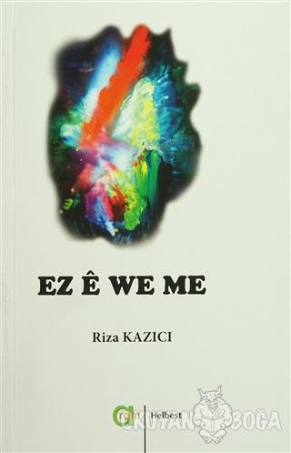Ez e We Me