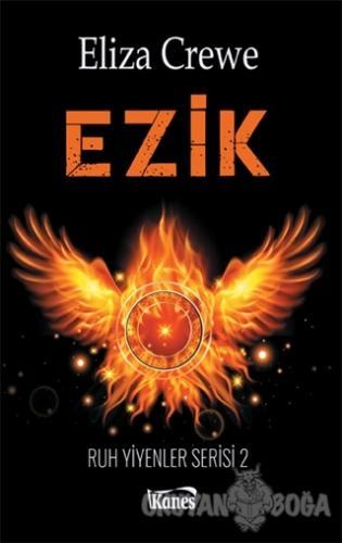 Ezik: Ruh Yiyenler Serisi 2 - Eliza Crewe - Kanes Yayınları