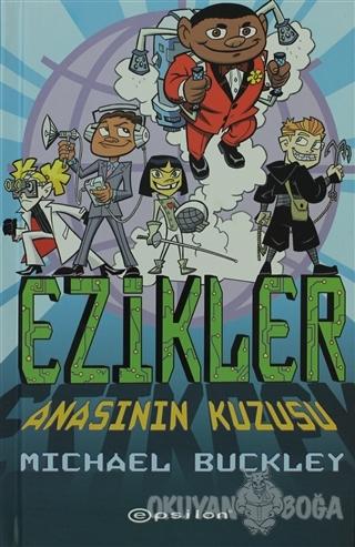 Ezikler - 2: Anasının Kuzusu (Ciltli) - Michael Buckley - Epsilon Yayı