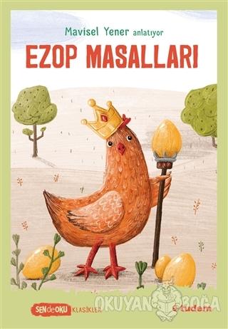 Ezop Masalları - Mavisel Yener - Tudem Yayınları
