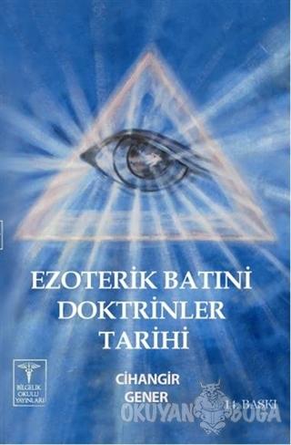 Ezoterik Batıni Doktrinler Tarihi