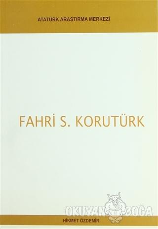 Fahri S. Korutürk - Hikmet Özdemir - Atatürk Araştırma Merkezi