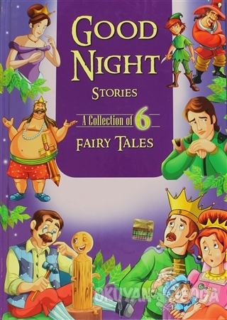 Fairy Tales 6 : Good Nıght Storıes (Ciltli) - Kolektif - Macaw Books