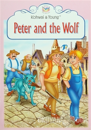 Fairy Tales Series : Peter and The Wolf - Kolektif - Kohwai & Young