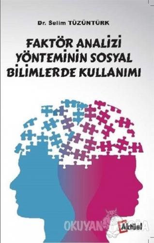 Faktör Analizi Yönteminin Sosyal Bilimlerde Kullanımı