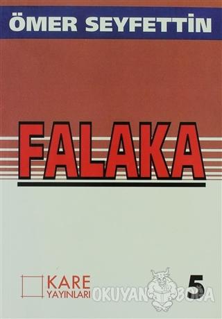 Falaka - Ömer Seyfettin - Kare Yayınları - Okuma Kitapları