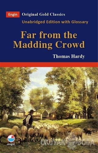 Far From The Madding Crowd - Thomas Hardy - Engin Yayınevi