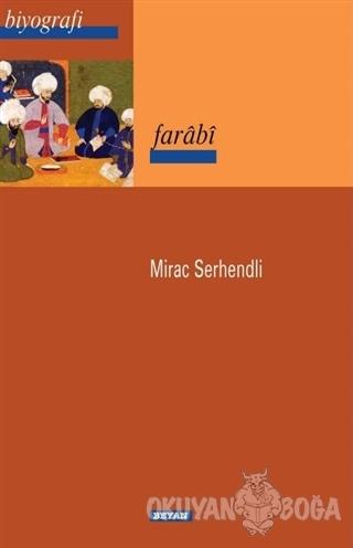 Farabi - Mirac Serhendli - Beyan Yayınları