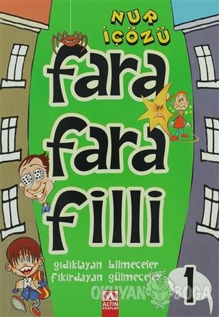 Farafarafilli - 1 - Nur İçözü - Altın Kitaplar