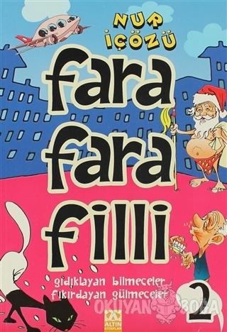 Farafarafilli - 2 - Nur İçözü - Altın Kitaplar